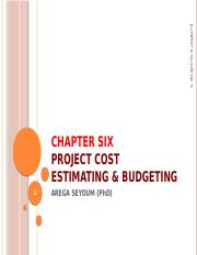 Chapter  6  Project Cost Estimation and Budgeting.pptx