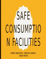 Safe consumption facilities