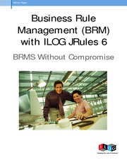 Business rule management with ILOG Jrules