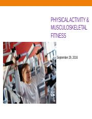 LEC 10 - Musculoskeletal Fitness - Part I - 9.29.16