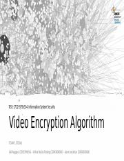 ISS - TDBA - Team 1 - Video Encryption Algorithm.pptx