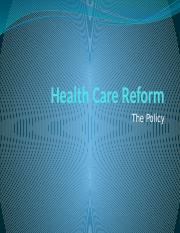 Class 15 Notes - Health Care Reform - Policy.pptx