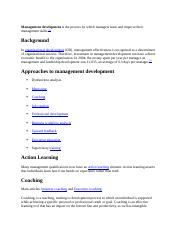 Management development is the process by which managers learn and improve their management skills.do