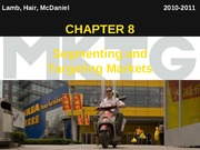 Chapter 8_Segmenting and Targeting Markets