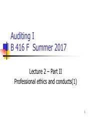 Lecture 2 Part II Professional Ethics and Conducts (1) 2017 OLE.pdf