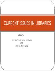 CURRENT ISSUES IN LIBRARIES