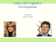 Lecture 20 Late life cognitive development 2011 student slides
