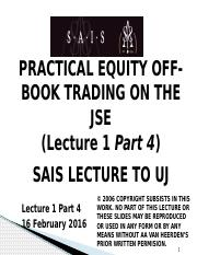 Lect 1 Part 4 - Practical Equity Trading on the JSE 2016.02.16