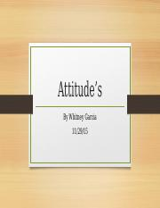 Attitude's and behaviors