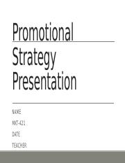 Week 5 Team Assignment- Promotional Strategy Presentation.pptx