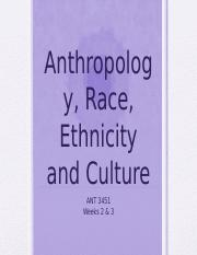 ANT 3451 Anthro, Race, Ethnicity, Culture(2)-2.pptx