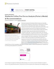Starbucks Coffee Five Forces Analysis (Porter's Model) & Recommendations - Panmore Institute.pdf
