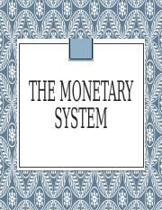 The Monetary System.pptx