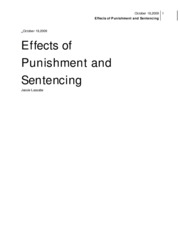 the effects of punishment and sentencing Throughout history, minorities have been ill-represented in the criminal justice system, particularly in cases where the possible outcome is death in early america, blacks were lynched for the slightest violation of informal laws and many of these kil.