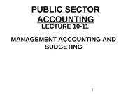 3229_Lecture 1011- Public Sector Management Accounting and Budgeting