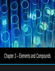 Chapter 3 - Elements and Compounds.pptx
