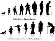 Life Stages Presentation