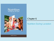 Chapter 6-7 (Nutrition During Lactation)