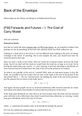 [FM] Forwards and Futures – I_ The Cost of Carry Model _ Back of the Envelope