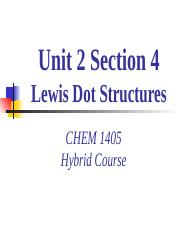 Unit 2- Section 4-Lewis Dot Structures.pptx