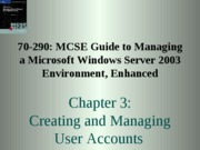 Chp03 - Creating and Managing User Accounts