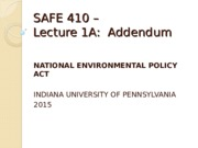 Week+1AA+-+Addendum+-+National+Environmental+Policy+Act.ppt