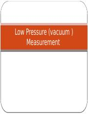 Low Pressure (vacuum ) Measurement.pptx