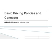 Basic Pricing Policies and Concepts