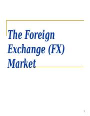 The Foreign Exchange (FX) Market.ppt