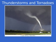Chapter 10 Thunderstorms and Tornadoes