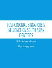 Post-Colonial Singapore's influence on south Asian identities