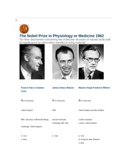 1962 Crick, Watson, Wilkins The Nobel Prize in Physiology or Medicine 1962