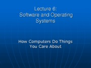 lecture6 Software and OS - 2013