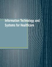 Information Technology and Systems for Healthcare.pptx