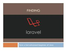 Finding Laravel - from a lost advanced beginner of Java.pdf