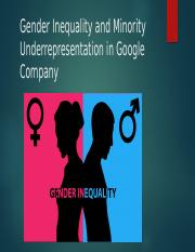 Gender Inequality and Minority   Underrepresentation in Google Company.pptx