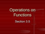 3.5 Operations on Functions