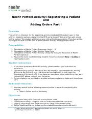 Neehr Perfect EHR Activity-Registering Patient & Adding Orders Part I v5 hw.docx