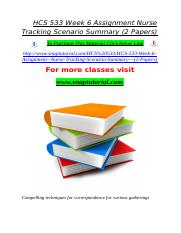 HCS 533 Week 6 Assignment Nurse Tracking Scenario Summary (2 Papers).doc