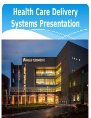 HCS 552 Healthcare Delivery Systems Presentation 2