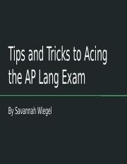 Tips and Tricks to Acing the AP Lang Exam