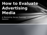 How to Evaluate Marketing Media