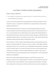 Case Study 4 - The Rise of India's Drug Industry.docx