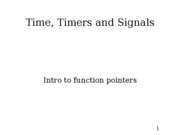 Lecture 7 - Timers and Signals