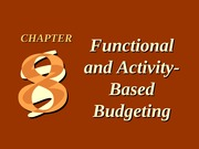 CH08 Functional and Activity-Based Budgeting