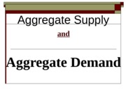 Economics 1022B aggregate supply and aggregate demand