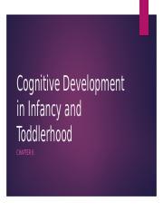 Cognitive Development in Infancy and Toddlerhood student slides.pptx