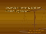 Sovereign Immunity and Tort Claims Legislation