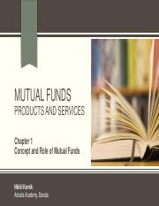 Unit 2 - MFs - Chapter 1 - Concept and Role of Mutual Fund.pdf