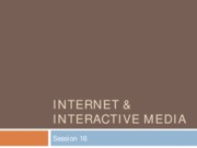 Lecture 16 - 15 - Internet & Interactive Media